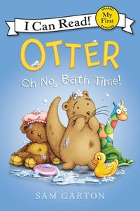 OTTER: OH NO BATH TIME
