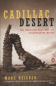CADILLAC DESERT : THE AMERICAN