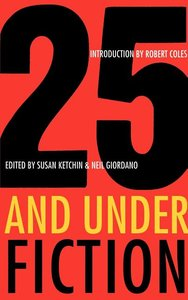 25 AND UNDER FICTION