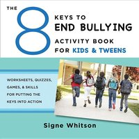 8 Keys to End Bullying Activity Book for Kids & Tweens