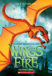 Escaping Peril ( Wings of Fire #8 )