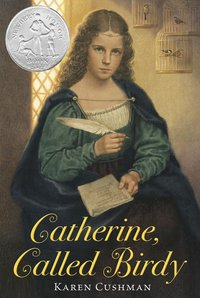Catherine, Called Birdy