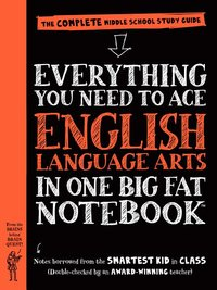 EVERYTHING YOU NEED TO ACE ENGLISH LANG. ARTS ( BIG FAT NOTEBOOK)