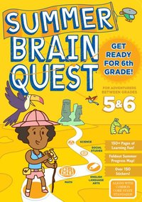 Between Grades 5 & 6 ( Summer Brain Quest )