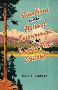 CANADIANS AND THE NATURAL ENVIRONMENT TO