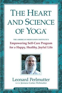 Heart and Science of Yoga