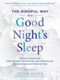 Mindful Way to a Good Night's Sleep