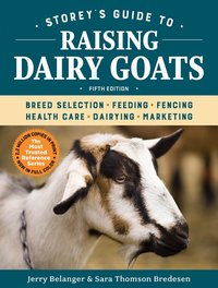 Storey's Guide to Raising Dairy Goats, 5th Edition