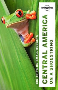 Central America on a Shoestring ( Lonely Planet)